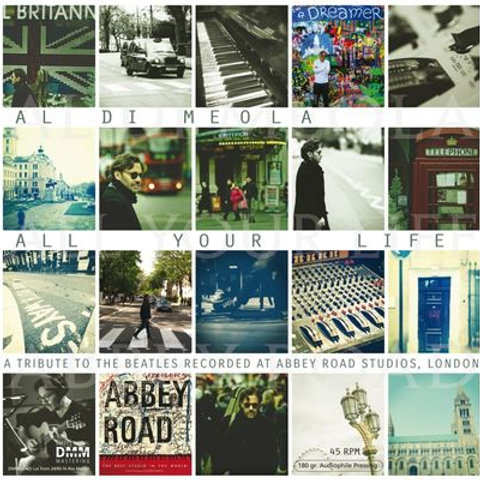 Al Di Meola - All Your Life: A Tribute To The Beatles - 180g - 45rpm - 2LP