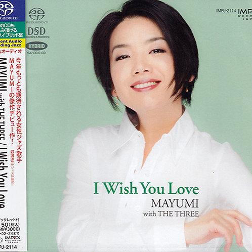 Mayumi with The Three- I Wish you Love - Hybrid SACD