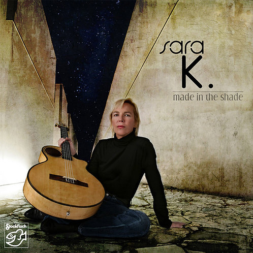 Sara K - Made In The Shade Hybrid Multi-Channel & Stereo SACD