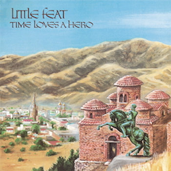 Little Feat - Time Loves A Hero - 180g