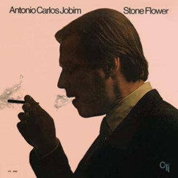 Antonio Carlos Jobim - Stone Flower - 180g