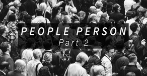 People Person (Part 2)