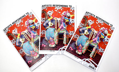 ARTISTS RESPONDING TO ... Issue 1