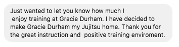 Gracie Jiu JItsu Durham review from Facebook