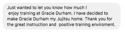 Gracie Jiu JItsu Durham review from Facebook