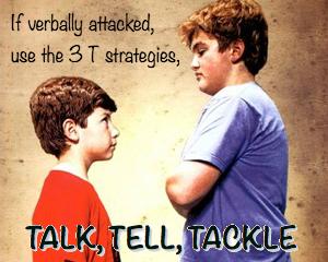 Talk, Tell, Tackle