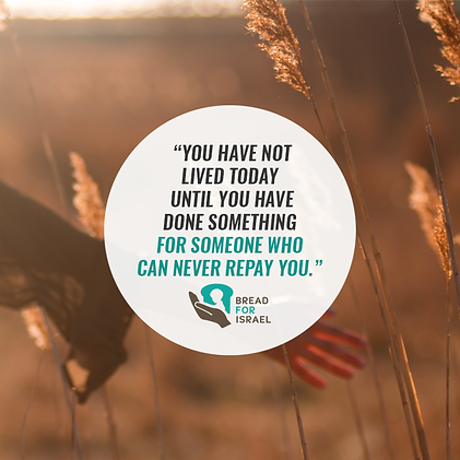 You have not lived today until you have done something for someonewho can never repay you.