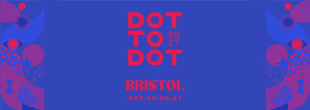 Festival Preview: Dot To Dot 2021