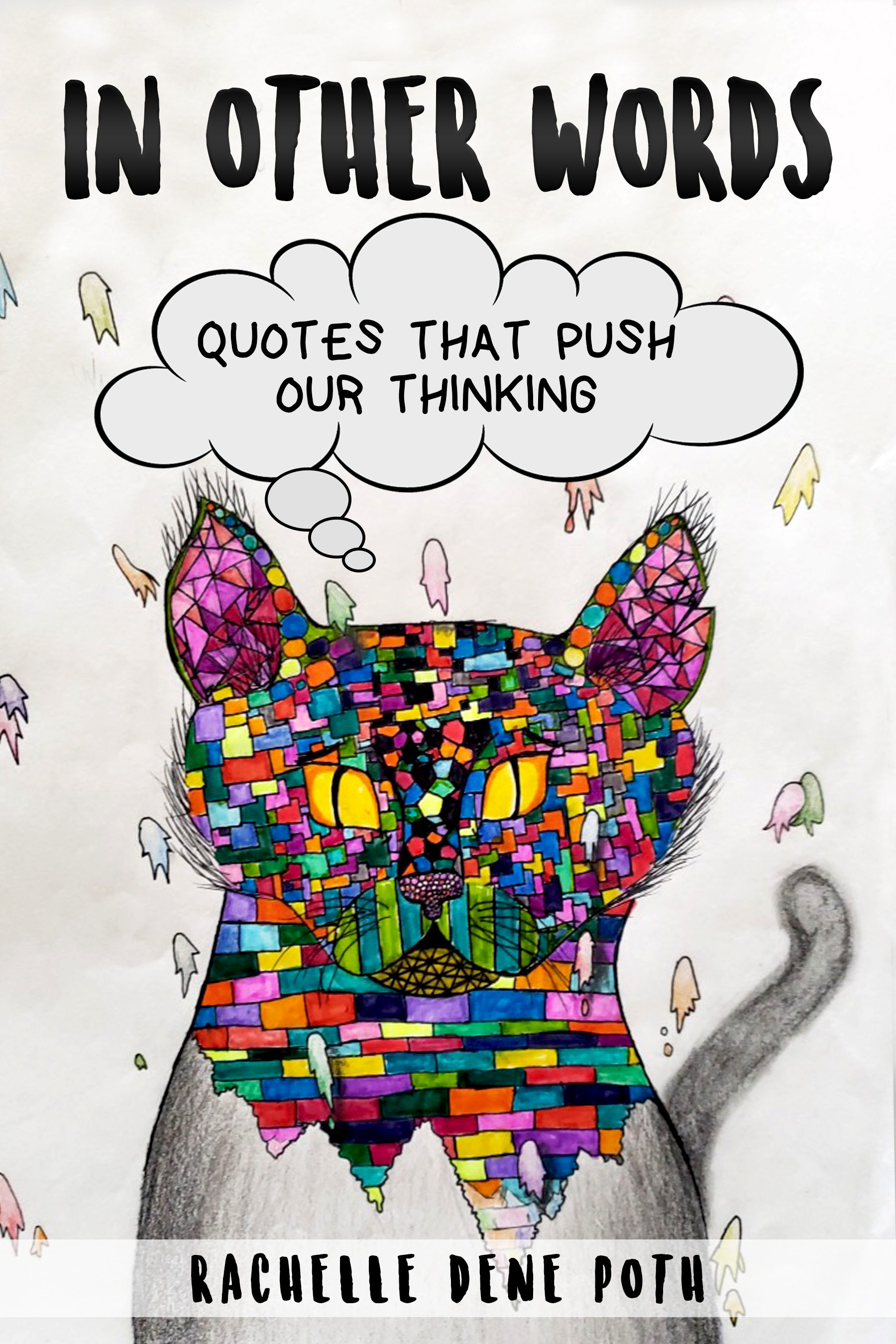 In Other Words by Rachelle Dene Poth
