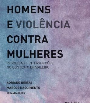 """LANÇAMENTO DO LIVRO: """"HOMENS E VIOLÊNCIA CONTRA MULHERES"""""""