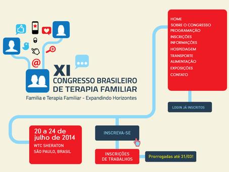 XI CONGRESSO BRASILEIRO DE TERAPIA FAMILIAR – 20 A 24 DE JULHO DE 2014 EM SÃO PAULO.