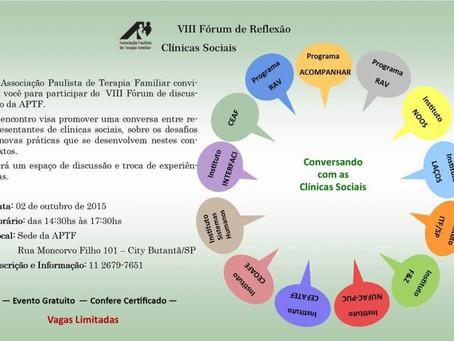 VIII FÓRUM DE REFLEXÃO DA APTF: CLINICAS SOCIAIS, REALIZADO EM 02 DE OUTUBRO DE 2015