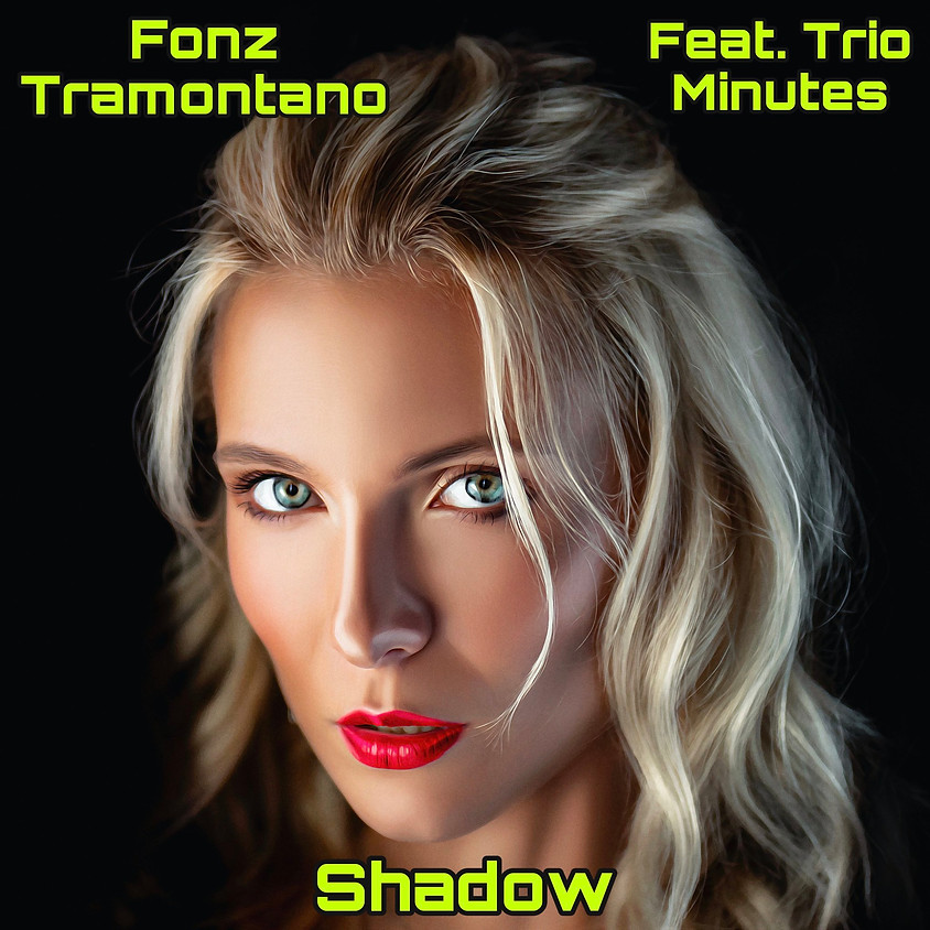 """Release day: """"Shadow"""" feat. Trio Minutes from Fonz Tramontano"""