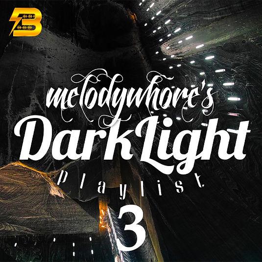 Melodywhore's Darklight - Vol 3