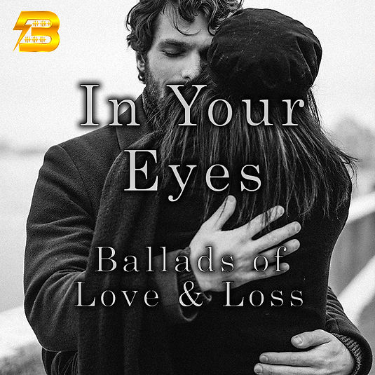 In Your Eyes - Ballads of Love & Loss