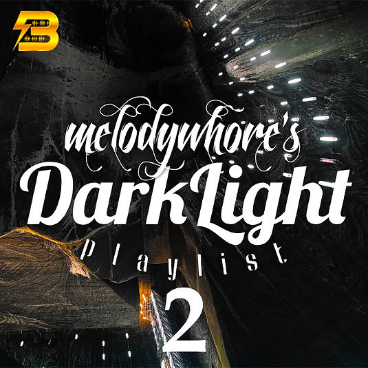 Melodywhore's Darklight - Vol 2