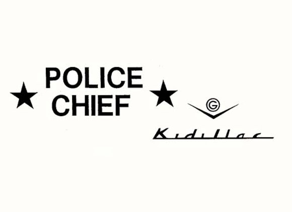 KIDILLAC POLICE CHIEF DECALS