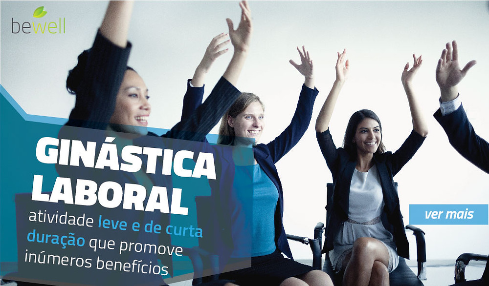 Ginástica Laboral - Bewell Portugal