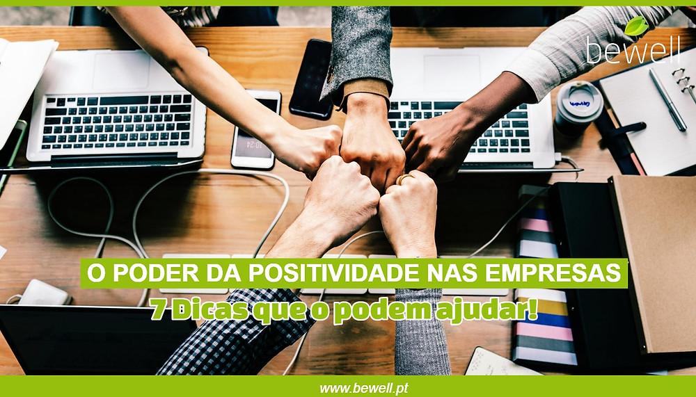 7 dicas para aumentar positividade BeWell Portugal