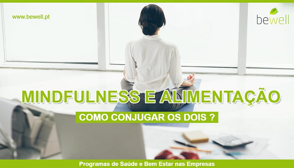 Mindfulness e alimentação BeWell Portugal