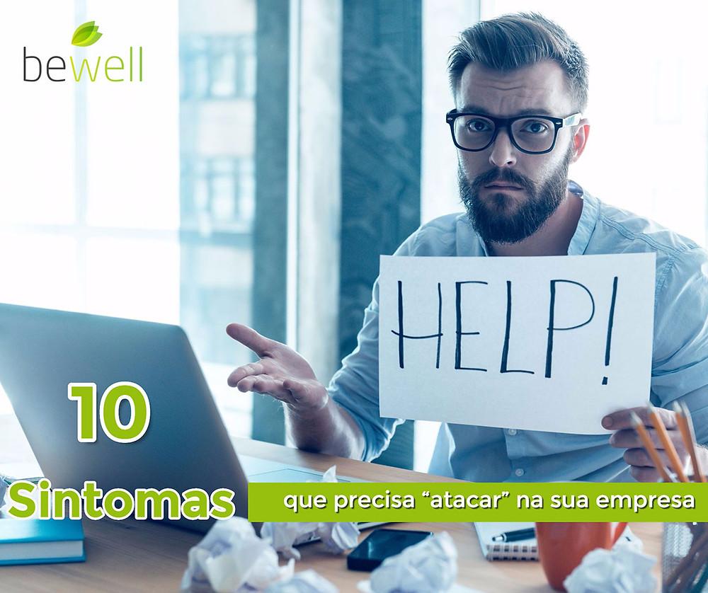 10 sintomas que precisa atacar na sua empresa - Bewell Portugal