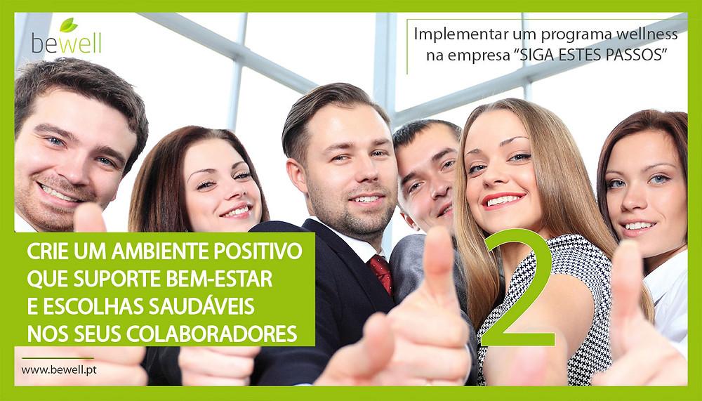 Ambiente positivo nas empresas - Programa de Wellness Corporativo Bewell Portugal