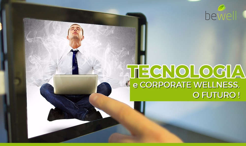 Tecnologia e corporate wellness - Bewell Portugal