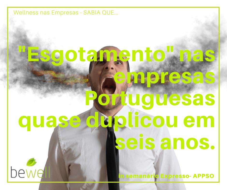 esgotamento nas empresas Bewell Portugal
