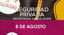 CURSO SEGURIDAD PRIVADA - 8 agosto