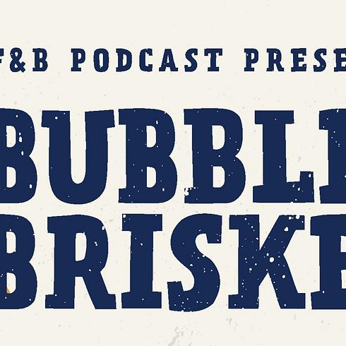 Bubbles & Brisket