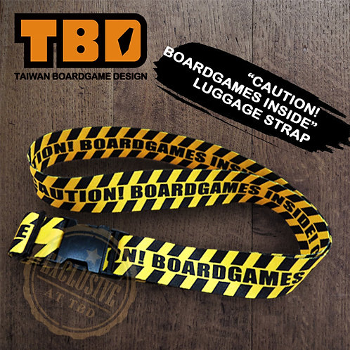 """Caution! Boardgames Inside!"" Luggage Strap"