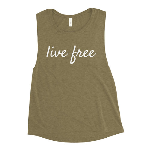 Live Free White Text Ladies' Muscle Tank