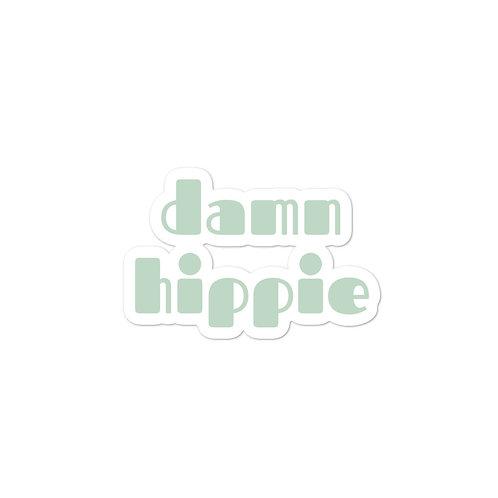Damn Hippie in Green Sticker