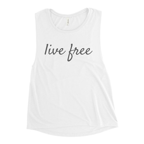 Live Free Grey Text Ladies' Muscle Tank