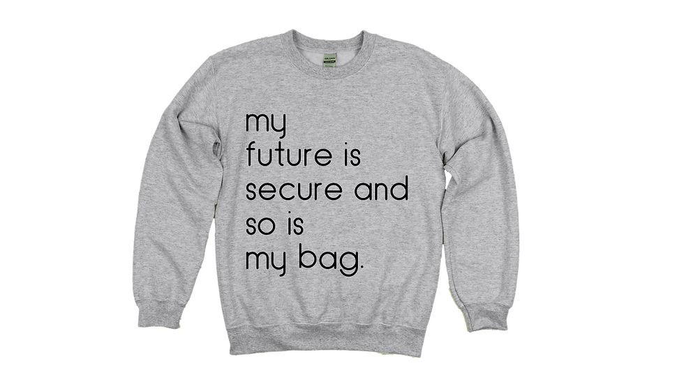 My Future and Bag Are Secure-Unisex Heather Gray