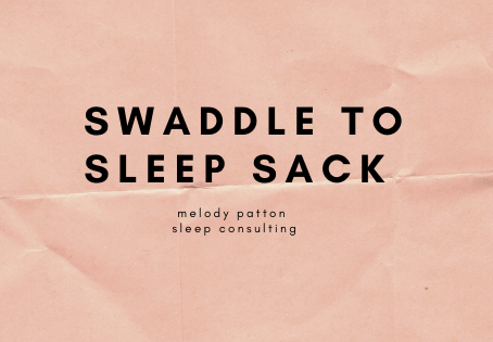 How to go from a Swaddle to a Sleep Sack
