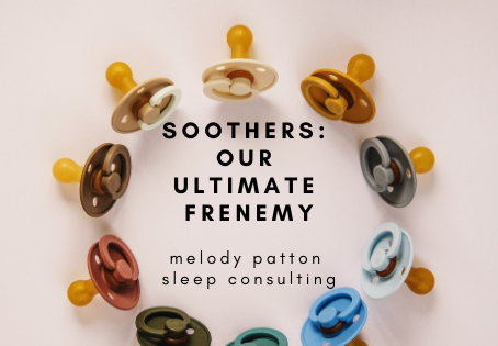 Soothers- Our Ultimate Frenemy