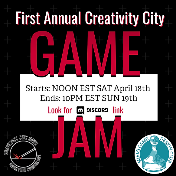 game jam digital poster text reads firs annual creativity city game jam starts:noon est sat april 18th end:10pm est sun 19th look for discord link