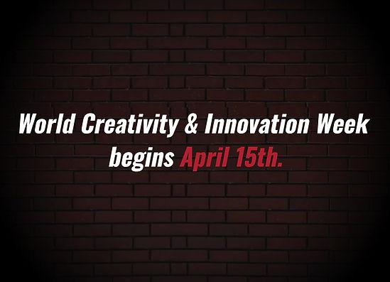 World Creativity & Innovation Week begins April 15th