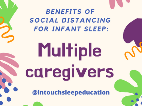 Benefits of Social Distancing for Infant Sleep #2: MULTIPLE CAREGIVERS
