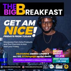 The Big Breakfast Get Am Nice with DJ Rampage by inkeemdia.jpg
