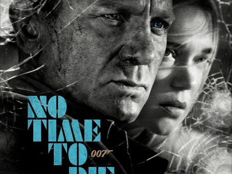Movie Review: No Time To Die (4DX)