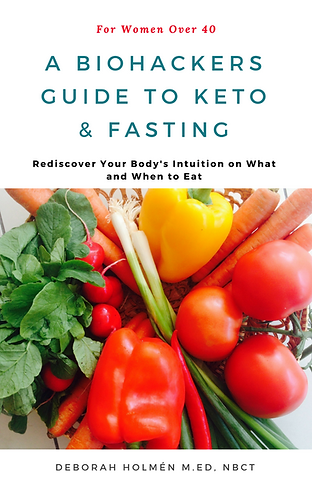 The Biohackers Guide to Keto & Fasting for Women Over 40