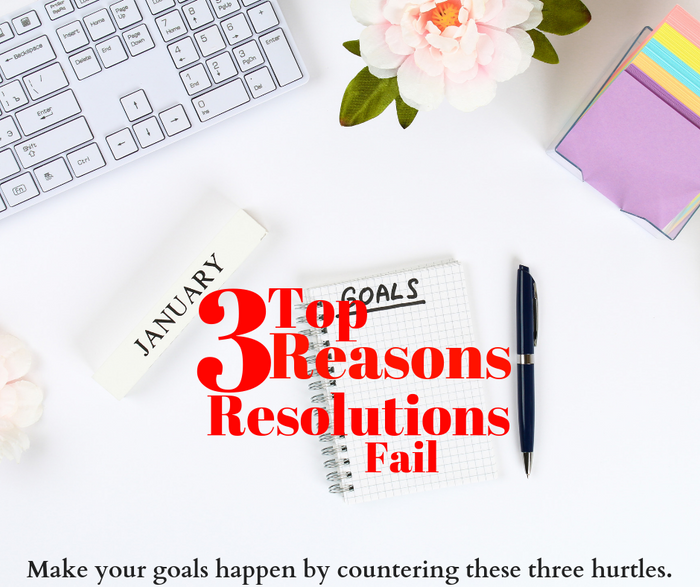 Top 3 Reasons Resolutions Fail