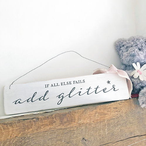 Home accessory. If all else fails add glitter. Hanging sign.