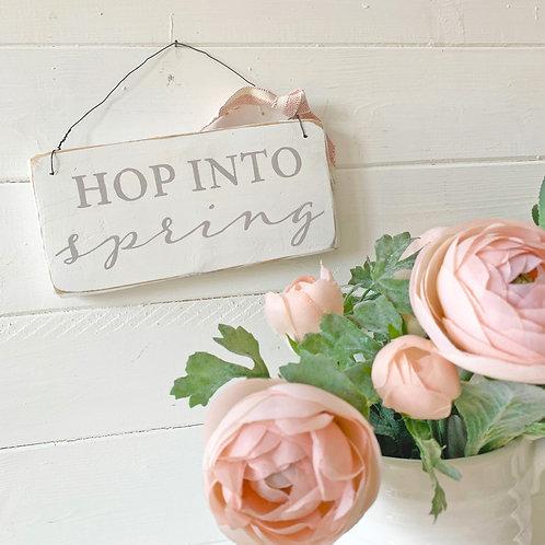 Spring home accessory - hop into Spring sign