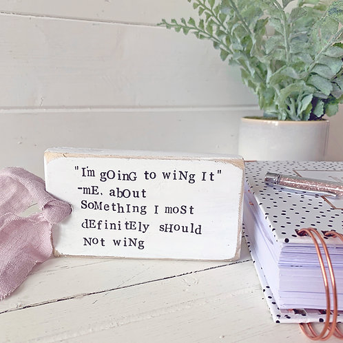 Life quote - reclaimed wood sign