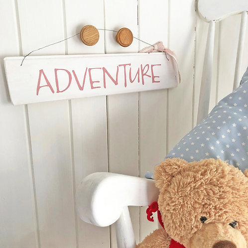 Hand painted wood sign - Adventure. Pink or Grey sign. Girl or Boys bedroom sign