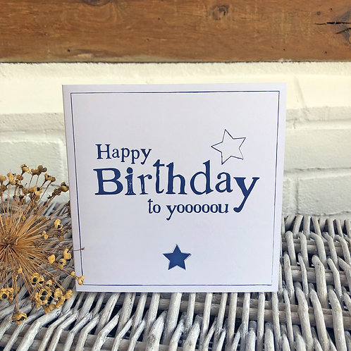 Happy Birthday to yooooou - male Birthday card