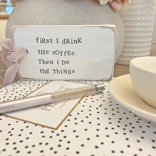 kitchen coffee sign - funny life quote
